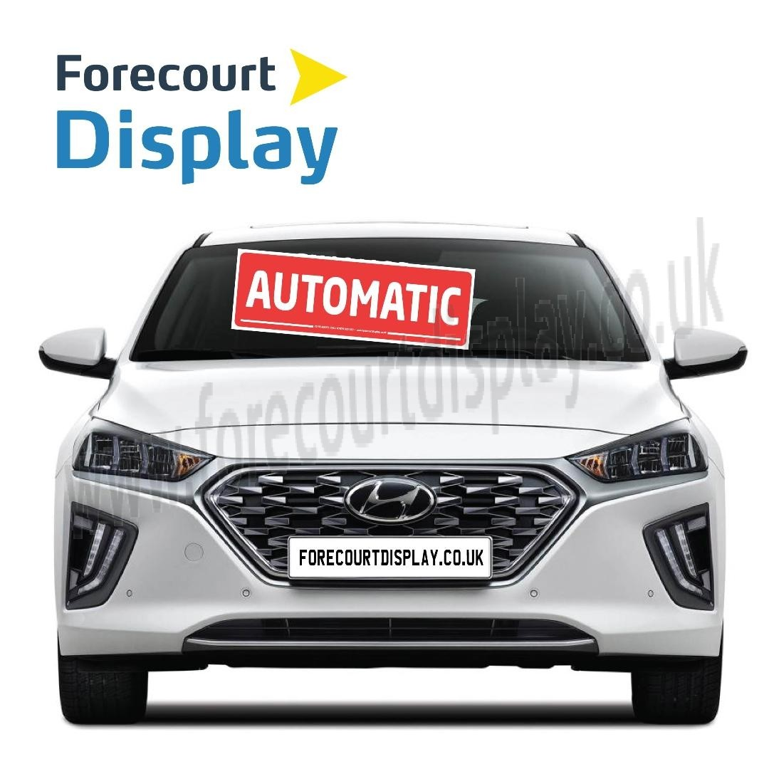 AUTOMATIC Car Window Sticker Windscreen Display Sign