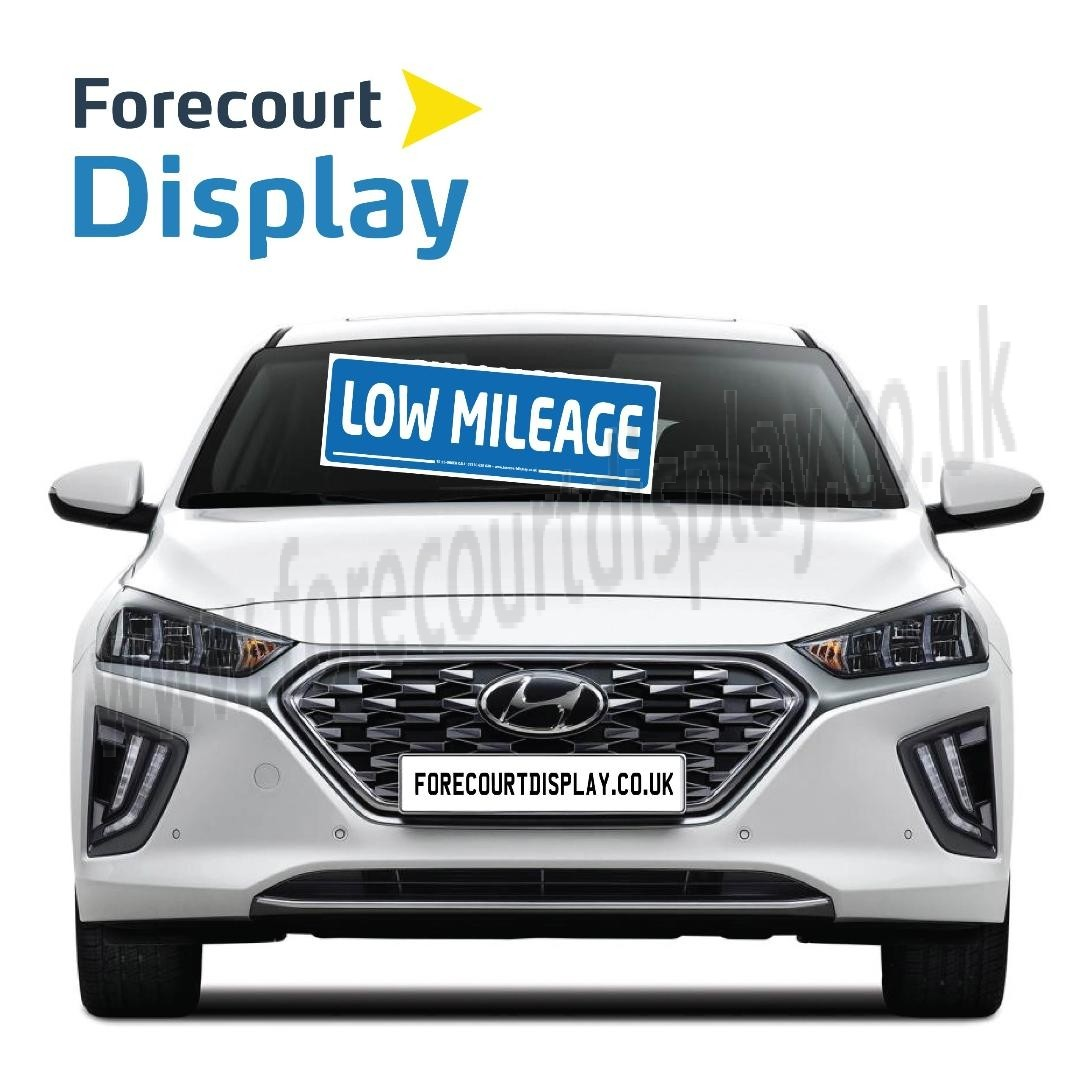 """Low Milage"" Windscreen Display Sign 920 x 300mm"