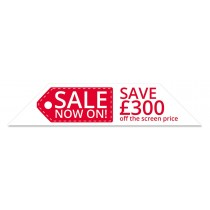 Sale Now On Save £300